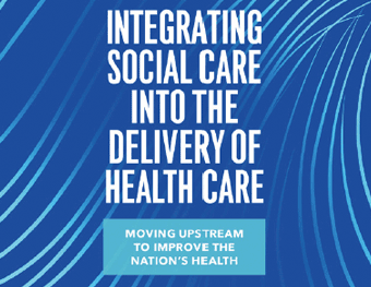 Journal of the American Medical Association Integrating Social Care Into the Delivery of Health Care